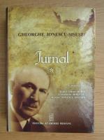 Gheorghe Ionescu Sisesti - Jurnal (volumul 1)
