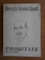 Anticariat: Gheorghe Ionescu Sisesti - Probitate