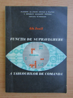 Anticariat: Gheorghe Iosif - Functia de supraveghere a tablourilor de comanda