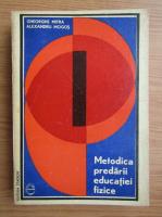 Gheorghe Mitra - Metodica predarii educatiei fizice