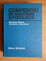 Gheorghe Mogos - Compendiu de anatomie si fiziologie