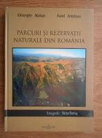 Anticariat: Gheorghe Mohan - Parcuri si rezervatii naturale din Romania