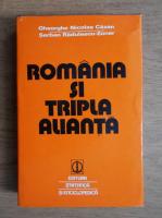 Anticariat: Gheorghe Nicolae Cazan - Romania si Tripla Alianta