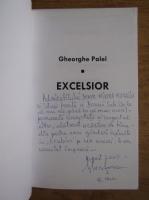 Anticariat: Gheorghe Palel - Excelsior (cu autograful autorului)