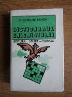 Gheorghe Sanda - Dictionarul enigmistului