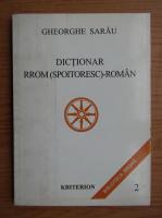 Gheorghe Sarau - Dictionar rrom-roman