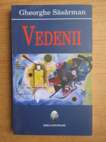 Anticariat: Gheorghe Sasarman - Vedenii