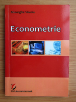 Anticariat: Gheorghe Savoiu - Econometrie