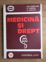 Gheorghe Scripcaru - Medicina si drept