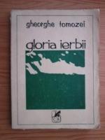 Gheorghe Tomozei - Gloria ierbii