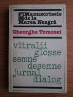Anticariat: Gheorghe Tomozei - Manuscrisele de la Marea Neagra