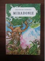 Anticariat: Gheorghe Tomozei - Miradoniz