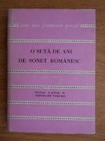 Gheorghe Tomozei - O suta de ani de sonet romanesc