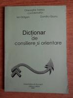 Gheorghe Tomsa - Dictionar de consiliere si orientare