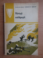Anticariat: Gheorghe Vaduva - Virtuti ostasesti