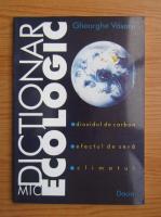 Anticariat: Gheorghe Vasaru - Mic dictionar ecologic