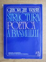 Gheorghe Vrabie - Structura poetica a basmului