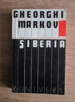Anticariat: Gheorghi Markov - Siberia