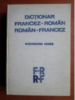 Gheorghina Hanes - Dictionar Francez-Roman, Roman-Francez