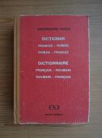 Gheorghina Hanes - Dictionar Francez-Roman; Roman-Francez