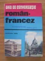 Gheorghina Hanes - Ghid de conversatie roman-francez