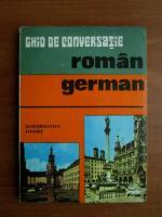 Anticariat: Gheorghina Hanes - Ghid de conversatie roman - german