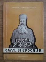 Anticariat: Gherasim Pitesteanul - Preotul Radu Sapca. Omul si epoca sa