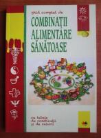 Anticariat: Ghid complet de combinatii alimentare sanatoase