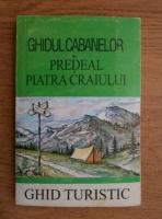Anticariat: Ghidul cabanelor din Predeal si Piatra Craiului