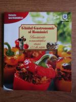 Anticariat: Ghidul gastronomic al Romaniei. Bucatariile comunitatilor etnice, 175 de retete