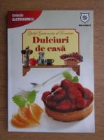 Anticariat: Ghidul gastronomic al Romaniei, Dulciuri de casa