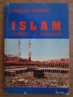 Anticariat: Ghulam Sarwar - Islam. Credinta si invataturi