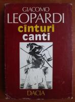 Anticariat: Giacomo Leopardi - Canturi  / Canti