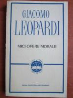 Anticariat: Giacomo Leopardi - Mici opere morale