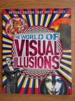 Gianni A. Sarcone - The world of visual illusions
