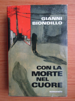 Anticariat: Gianni Biondillo - Con la morte nel cuore