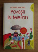 Gianni Rodari - Povesti la telefon