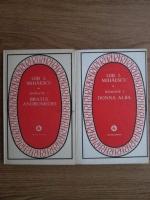 Gib I. Mihaescu - Donna Alba. Bratul Andromedei (2 volume)