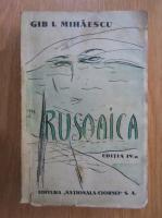 Gib I. Mihaescu - Rusoaica (1935)