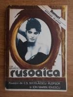 Gib I. Mihaescu - Rusoaica. Antologie de proza