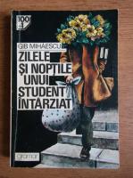 Gib Mihaescu - Zilele si noptile unui student intarziat