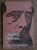 Gilbert K. Chesterton - Charles Dickens