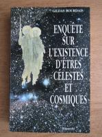Gildas Bourdais - Enquete sur l'existence d'etres celestes et cosmiques