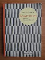 Anticariat: Gilles Cosson - Eclats de vie