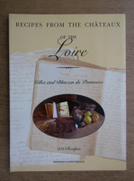 Gilles Du Pontavice - Recipes from the Chateaux of the Loire