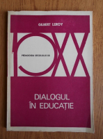 Gilles Leroy - Dialogul in educatie