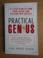 Gina Amaro Rudan - Practical genius