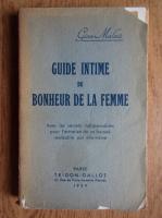 Gine Malait - Guide intime du bonheur de la femme (1939)