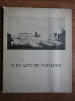 Anticariat: Gioacchino Lanza Tomasi - Il Palazzo dei Normanni
