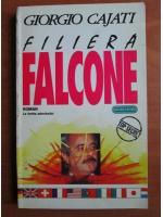 Anticariat: Giorgio Cajati - Filiera Falcone